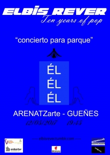 poster of Elbis Rever concert, at the inauguration of ÉL ÉL ÉL exhibition. Author, Alba Burgos